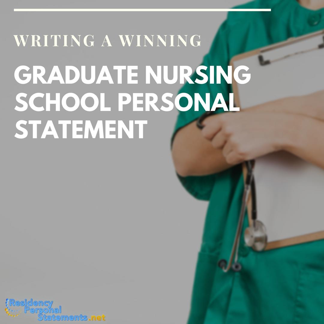 help with graduate nursing school personal statement