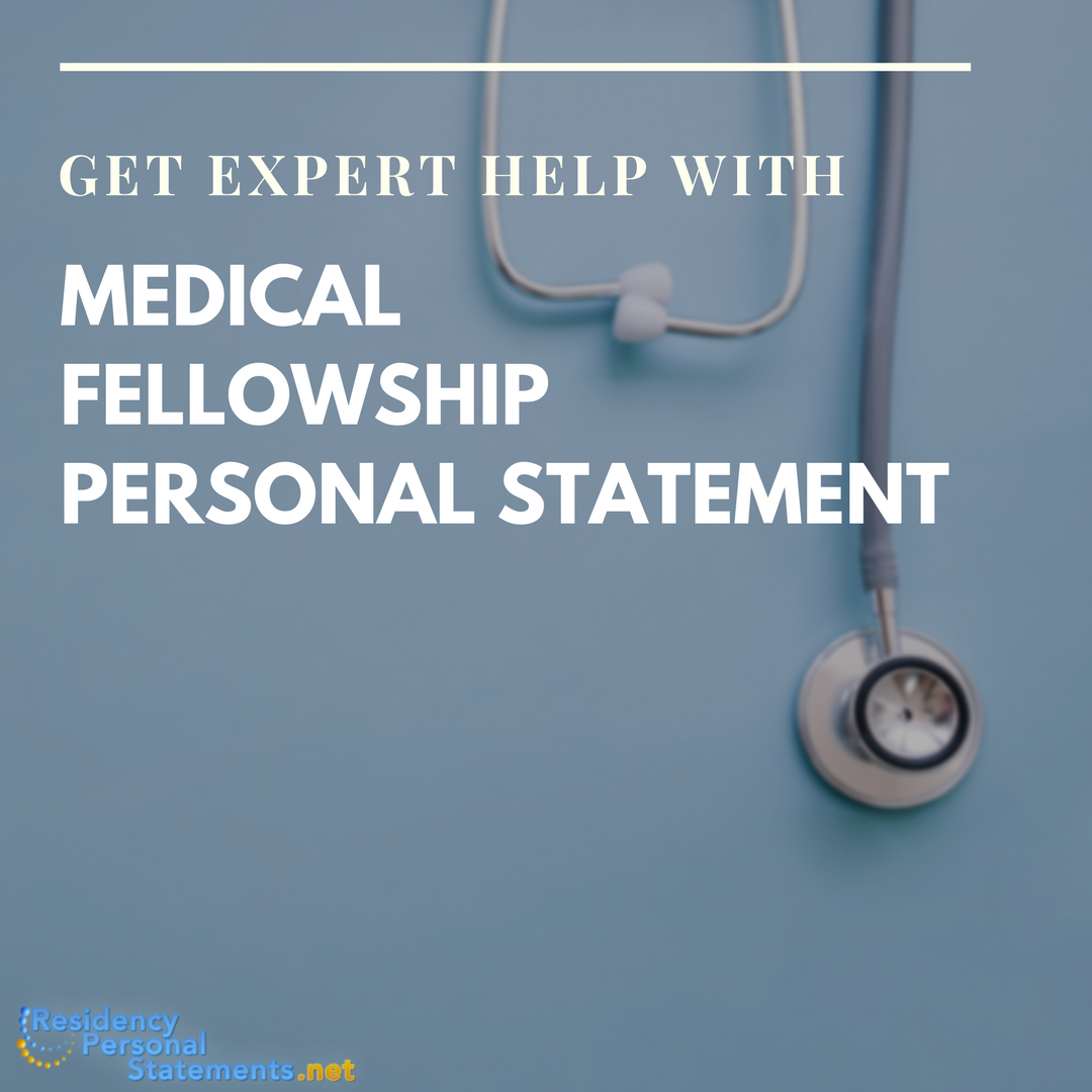 medical fellowship personal statement help