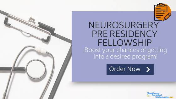 neurosurgery pre residency fellowship assistance