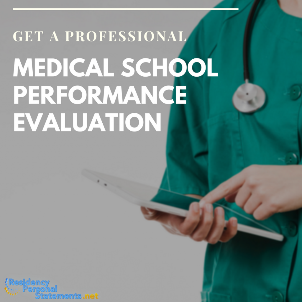 medical school performance evaluation writing