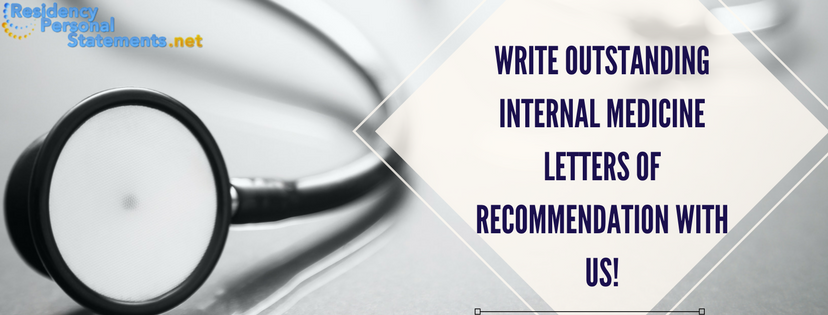 writing internal medicine letter of recommendation sample help