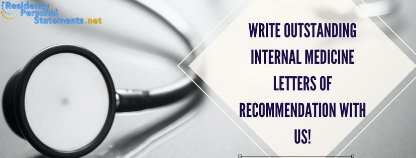 writing internal medicine letter of recommendation sample help