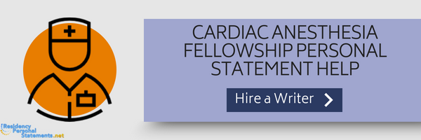 cardiac anesthesia fellowship personal statement