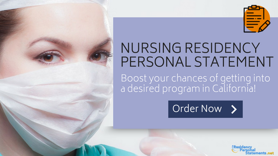 personal statement for nurse residency programs in california
