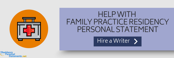 help with family practice residency personal statement