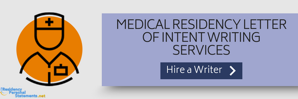 medical residency letter of intent writing service