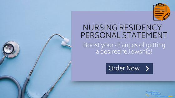 nursing residency personal statements writing