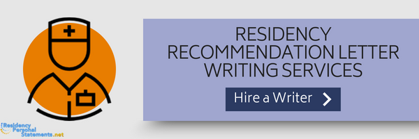 residency recommendation letter writing services