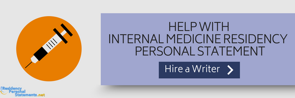 help with personal statement residency internal medicine