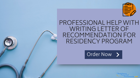 letter of recommendation for residency program samples