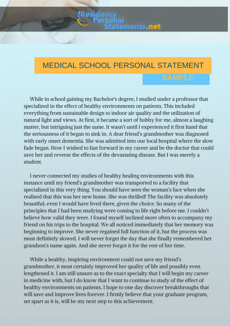 a personal statement on my pursuit of a medical career Sample outline a sample outline for personal statementsthis outline is meant to be a guide to writing a personal statement it does not represent the only format for a personal statement take the information that is most helpful to you and adapt it to meet your specific needs.