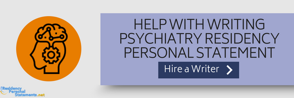 personal statement psychiatry residency writing help