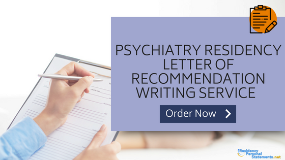psychiatry letter of recommendation writing service