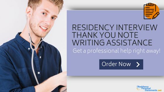 residency interview thank you note writing assistance