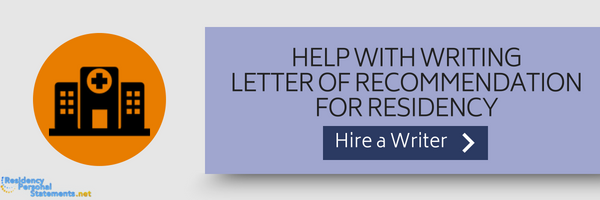 residency letter of recommendation writing