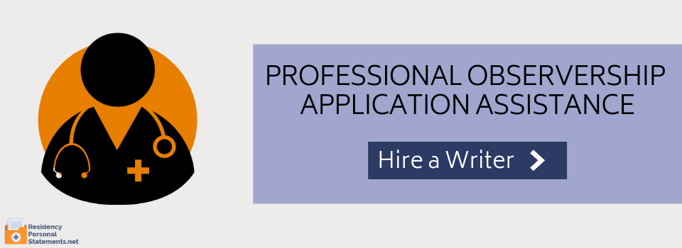 professional observership application assistance